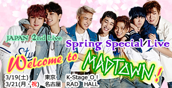 Spring Special Live Welcome to MADTOWN!